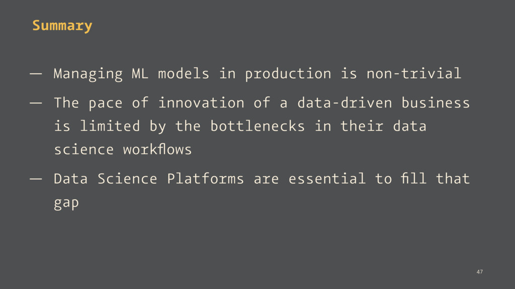 Summary — Managing ML models in production is n...