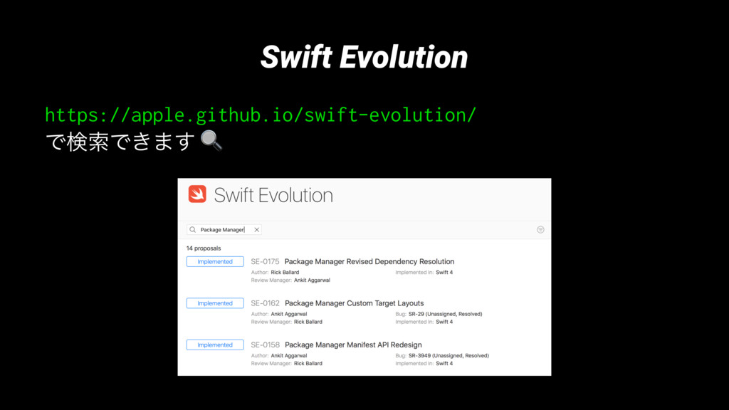 Swift Evolution https://apple.github.io/swift-e...