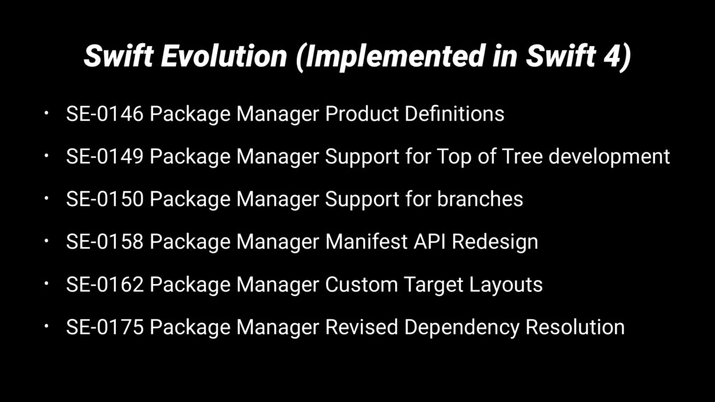 Swift Evolution (Implemented in Swift 4) • SE-0...