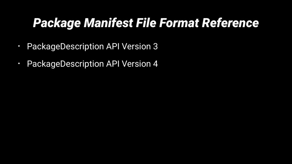 Package Manifest File Format Reference • Packag...