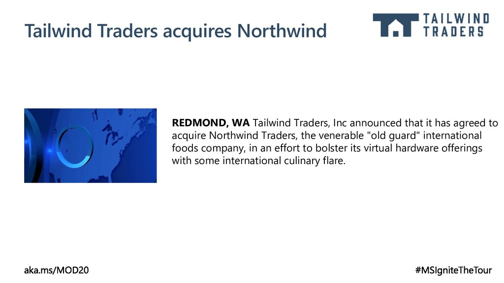 Tailwind Traders acquires Northwind REDMOND, WA...