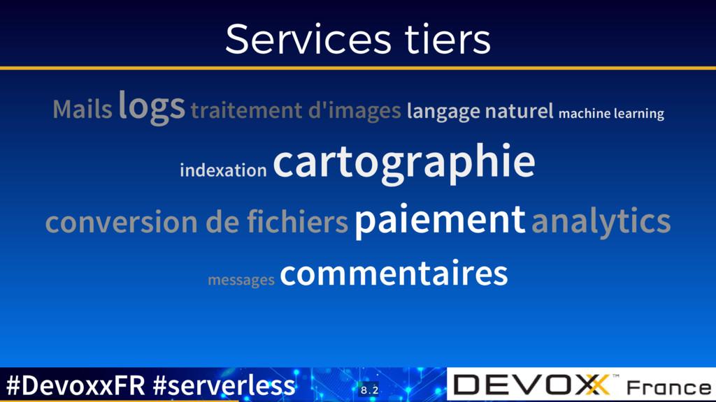 Services tiers Mails logs traitement d'images l...