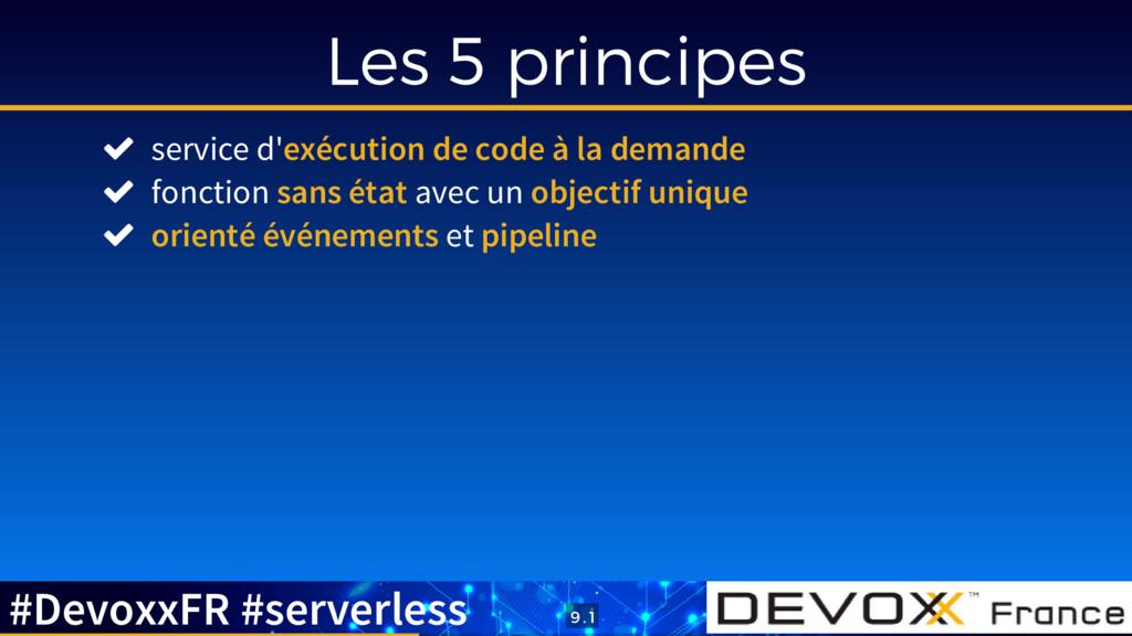 Les 5 principes  service d'exécution de code à...