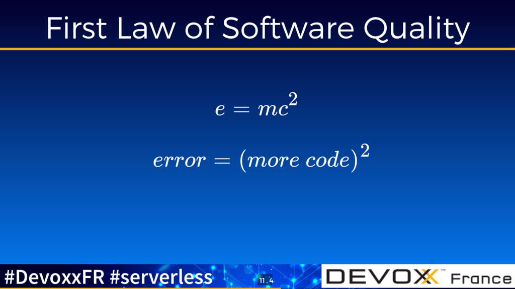 First Law of Software Quality e = mc2 error = (...