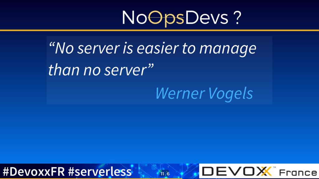 """NoOpsDevs ? """"No server is easier to manage than..."""