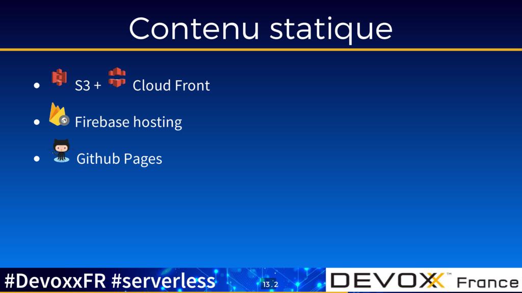 Contenu statique S3 + Cloud Front Firebase host...