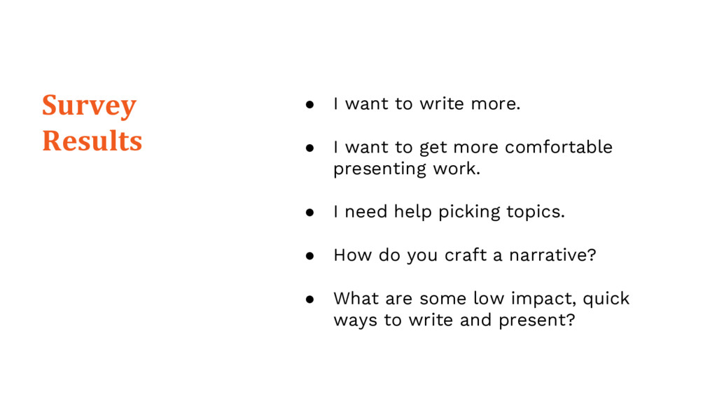 ● I want to write more. ● I want to get more co...
