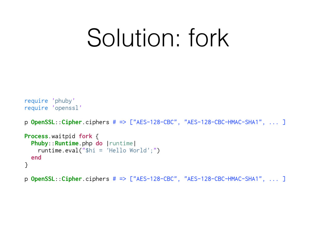 Solution: fork require 'phuby' require 'openssl...