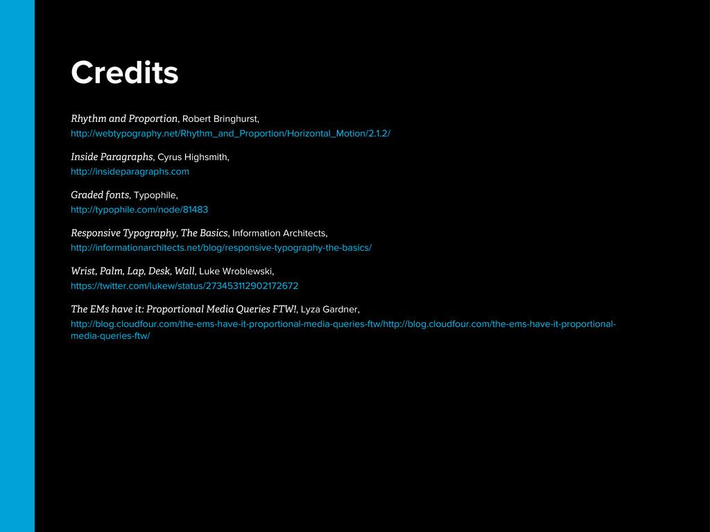 Credits Rhythm and Proportion, Robert Bringhurs...
