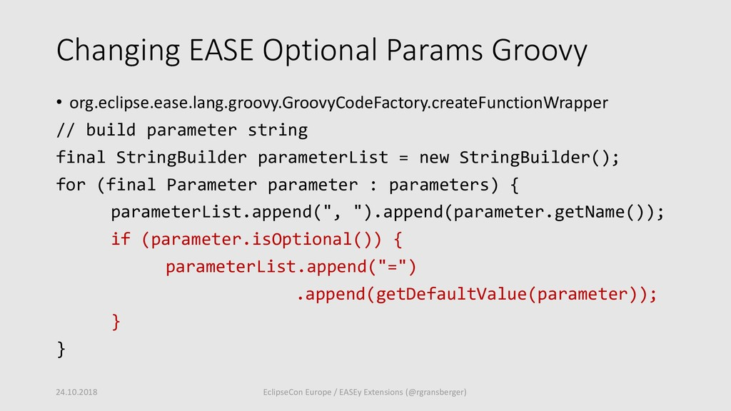 Changing EASE Optional Params Groovy • org.ecli...