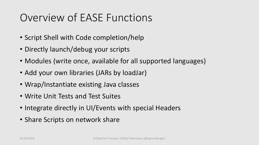 Overview of EASE Functions • Script Shell with ...