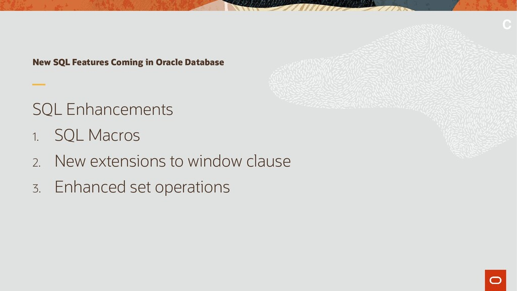 New SQL Features Coming in Oracle Database SQL ...