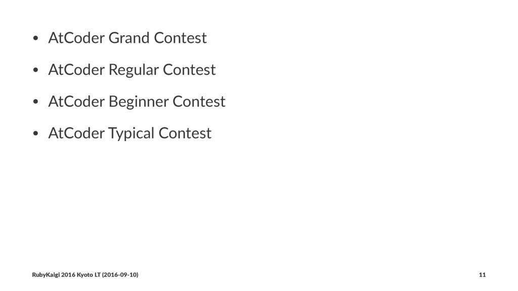 • AtCoder Grand Contest • AtCoder Regular Conte...