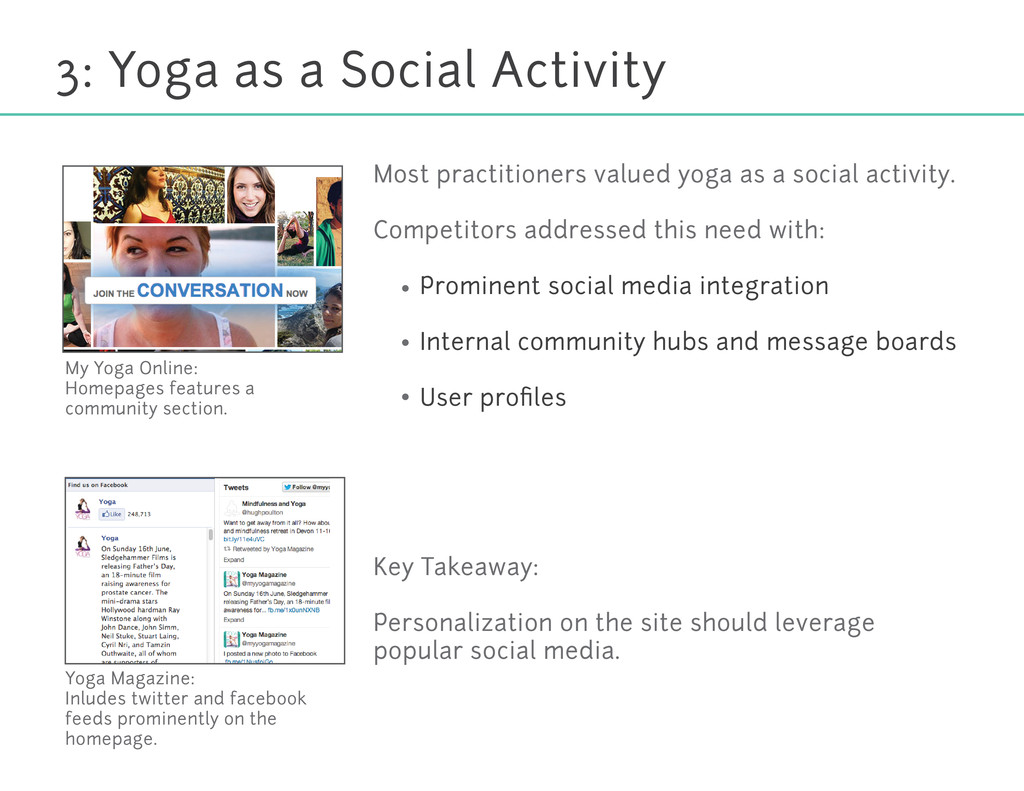 3: Yoga as a Social Activity Most practitioners...