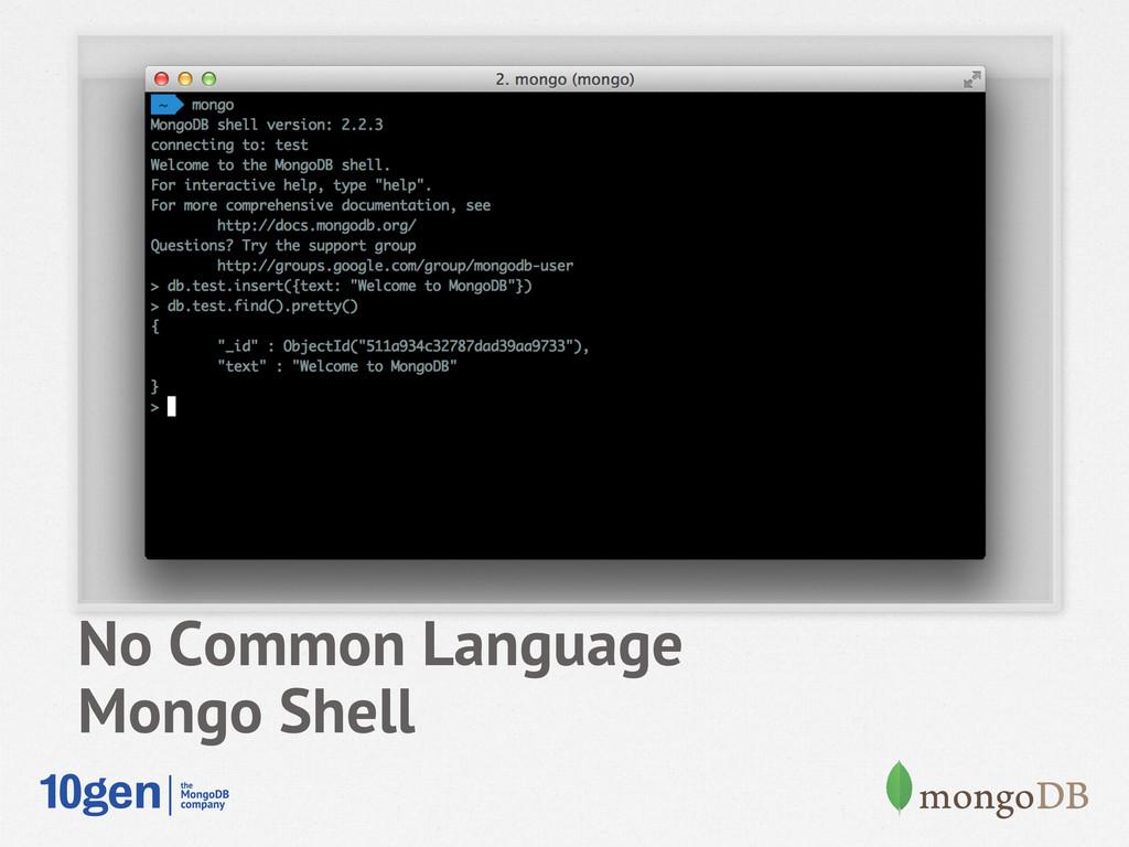 No Common Language Mongo Shell