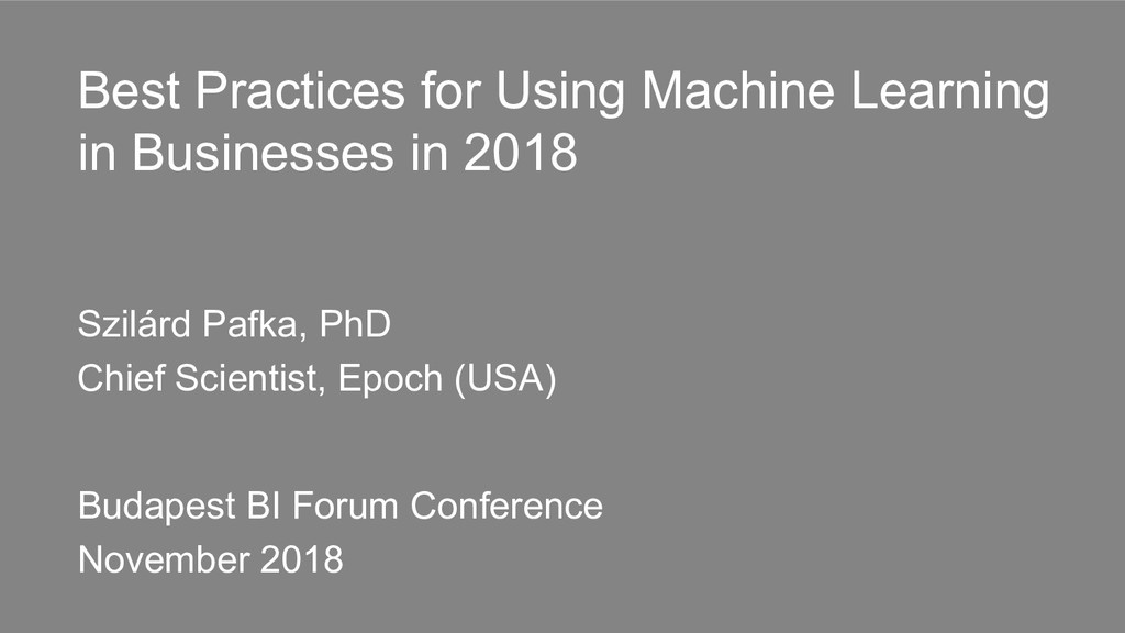 Best Practices for Using Machine Learning in Bu...
