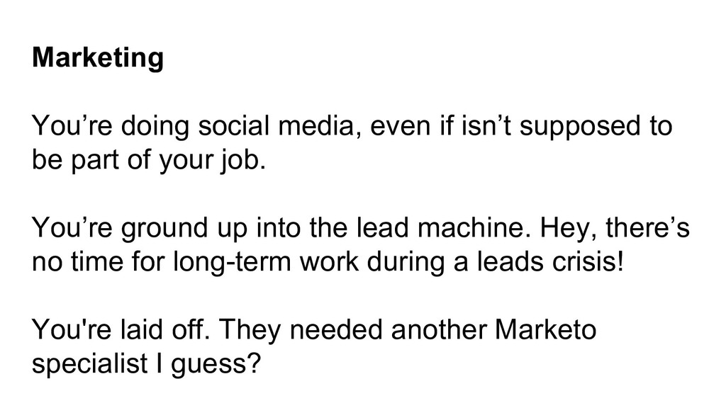Marketing You're doing social media, even if is...