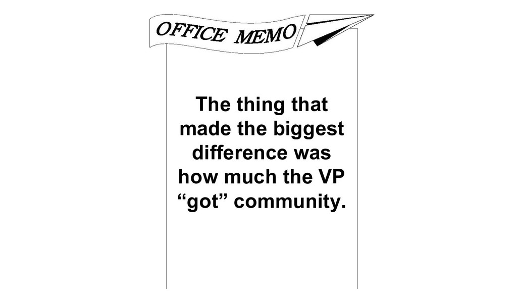 The thing that made the biggest difference was ...