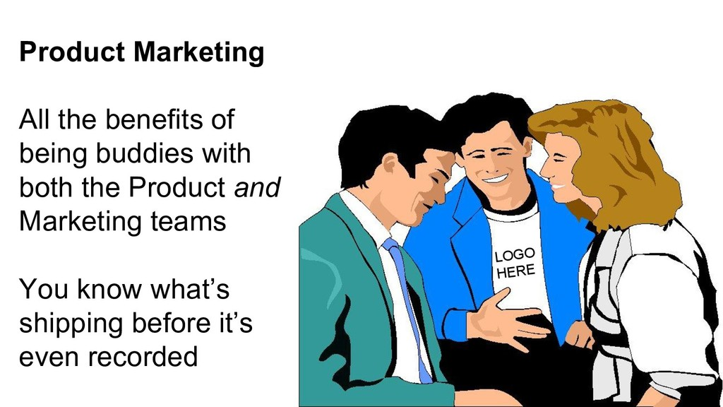 Product Marketing All the benefits of being bud...