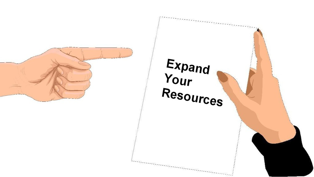 Expand Your Resources