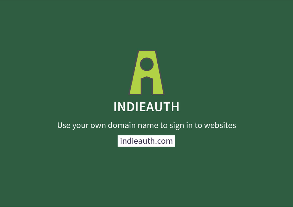 INDIEAUTH Use your own domain name to sign in t...