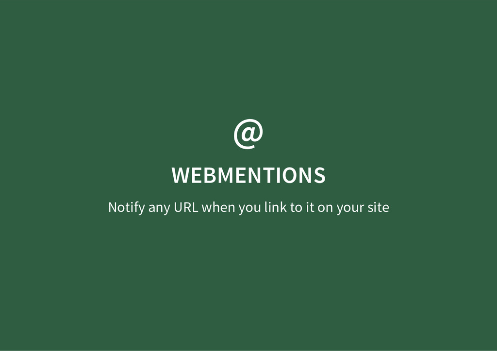 @ WEBMENTIONS Notify any URL when you link to i...