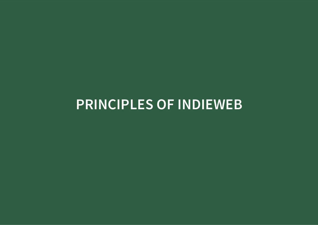 PRINCIPLES OF INDIEWEB
