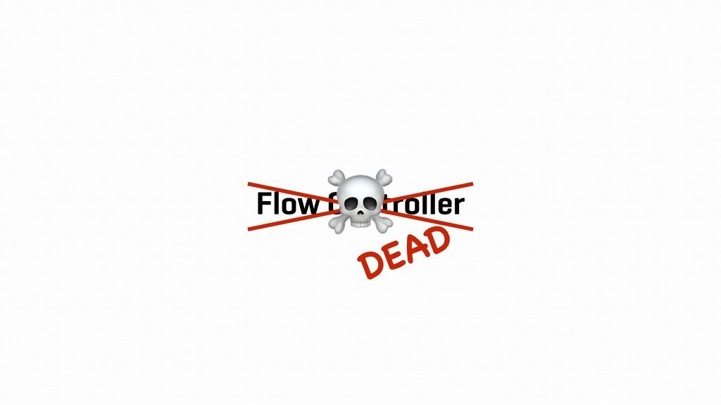 Flow Controller ☠ DEAD