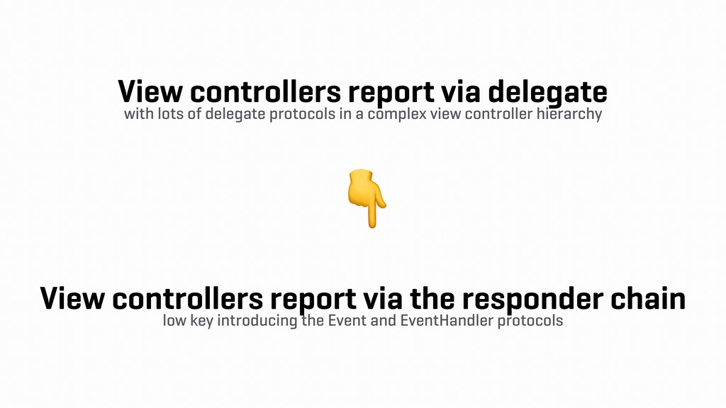 View controllers report via delegate with lots ...