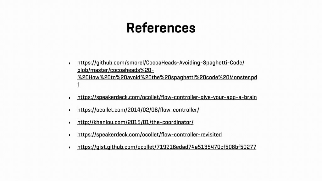 References • https://github.com/smorel/CocoaHea...