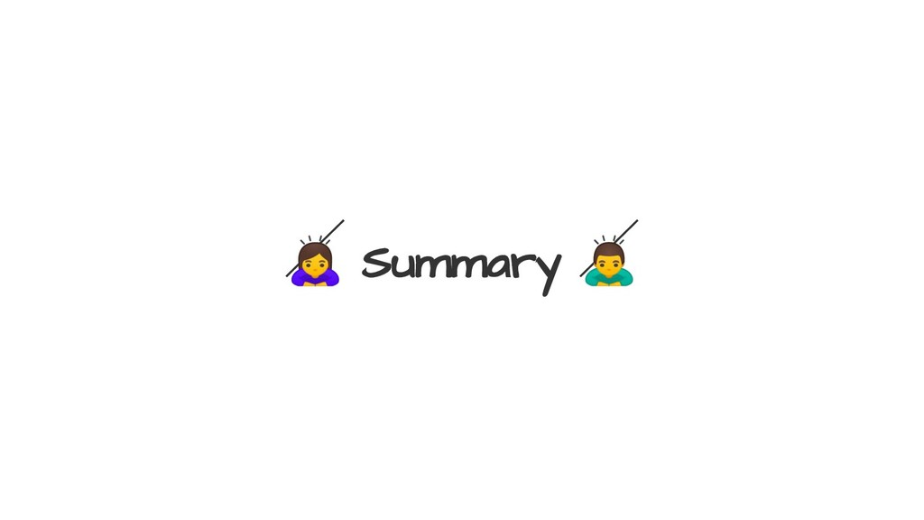 ♀ Summary