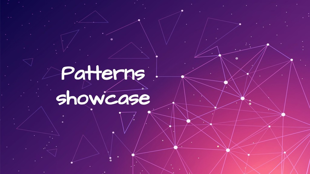 Patterns showcase