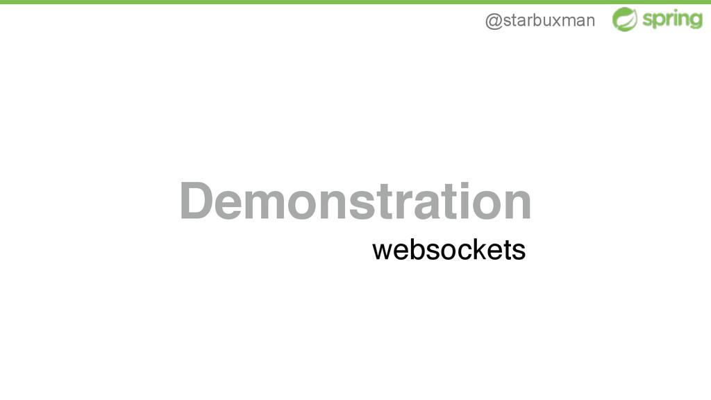 @starbuxman Demonstration websockets
