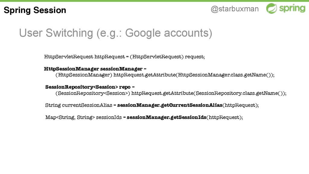 @starbuxman User Switching (e.g.: Google accoun...