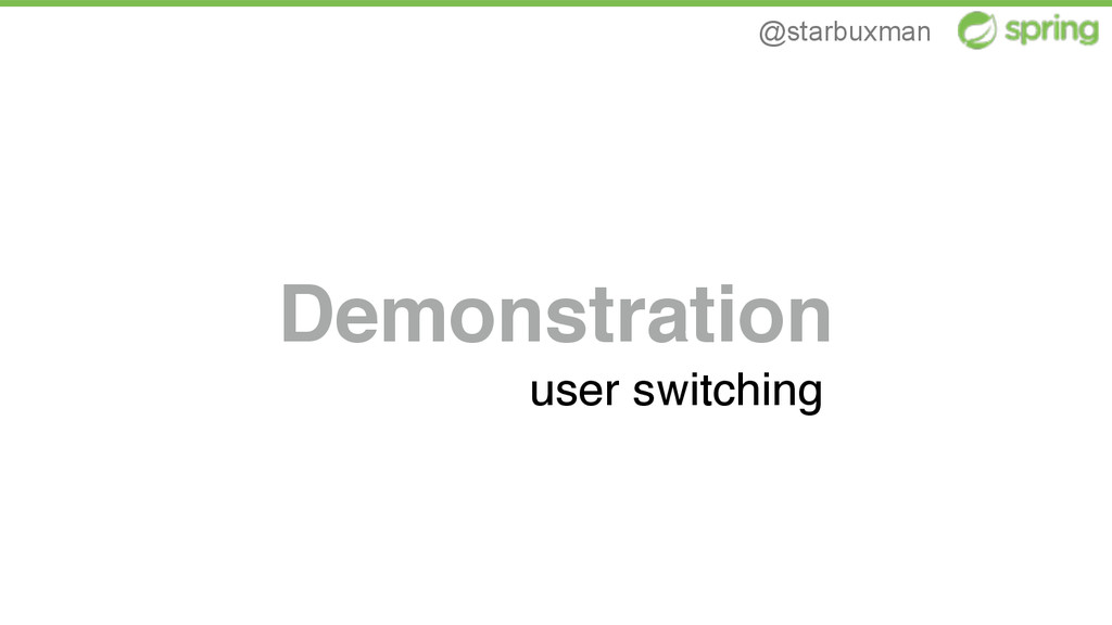 @starbuxman Demonstration user switching