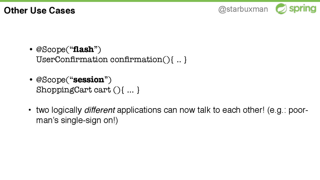 "@starbuxman • @Scope(""flash"")  UserConfirmation ..."