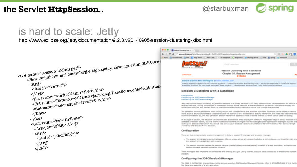 @starbuxman is hard to scale: Jetty the Servlet...