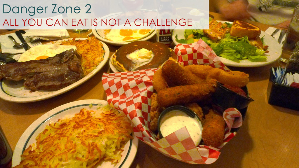 Danger Zone 2 ALL YOU CAN EAT IS NOT A CHALLENGE