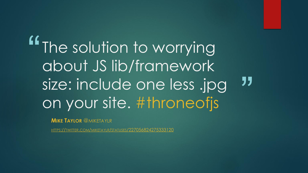 """"""" """" The solution to worrying about JS lib/frame..."""