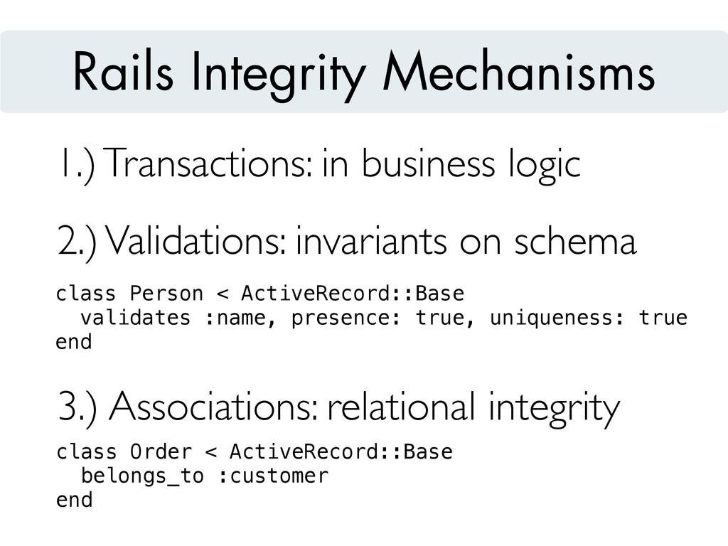 3.) Associations: relational integrity 1.) Tran...