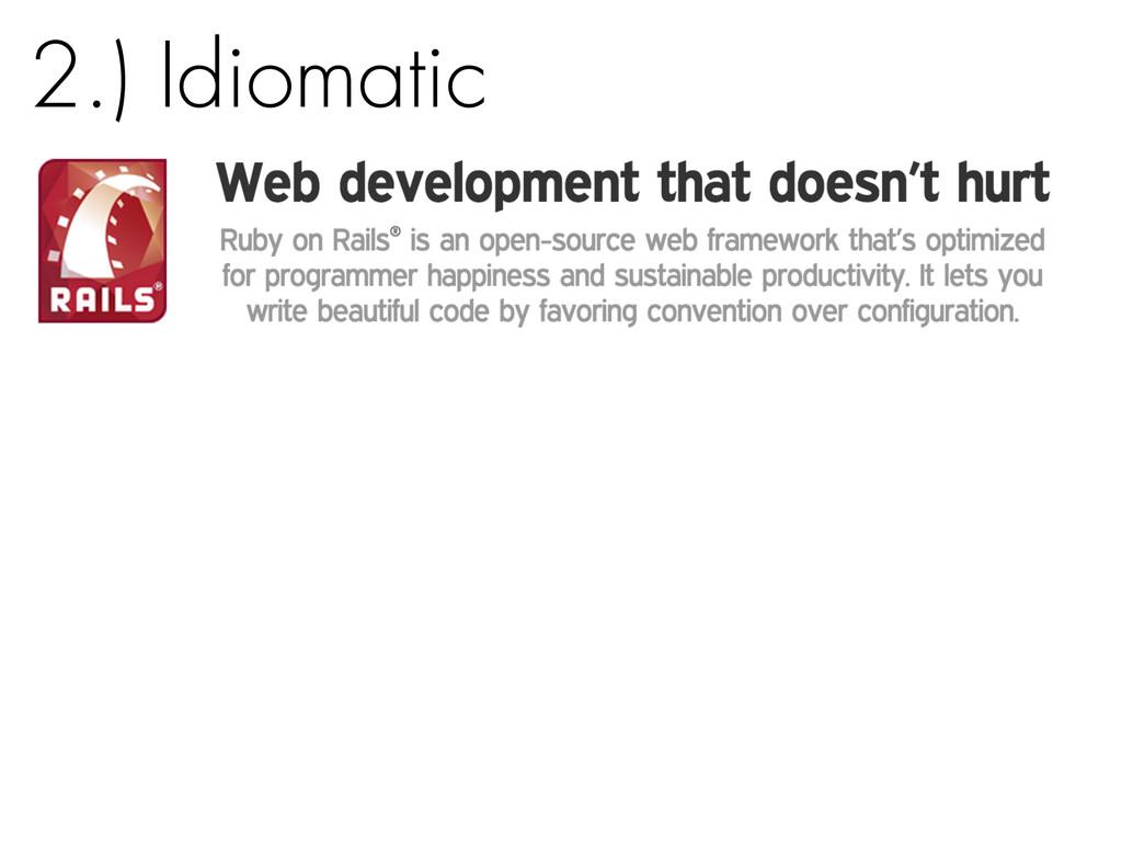 2.) Idiomatic