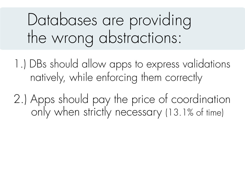 Databases are providing the wrong abstractions:...