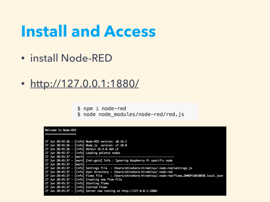 Install and Access • install Node-RED • http://...