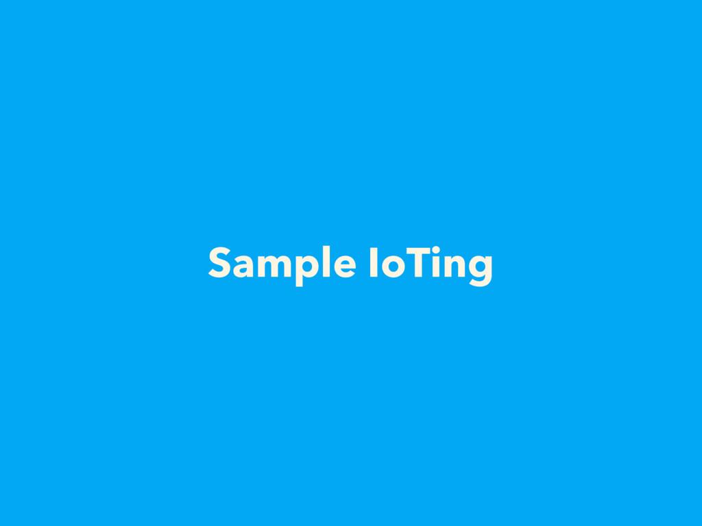 Sample IoTing