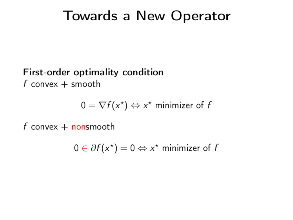Towards a New Operator First-order optimality c...