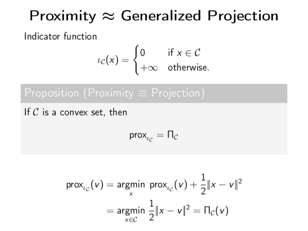 Proximity ≈ Generalized Projection Indicator fu...
