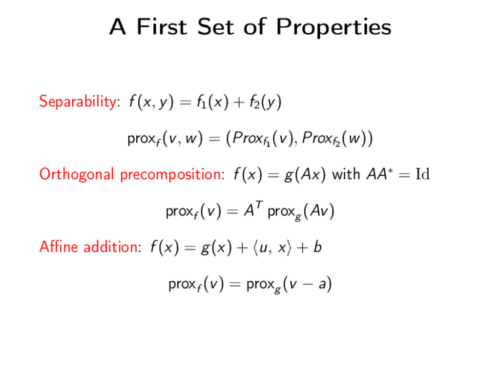 A First Set of Properties Separability: f (x, y...