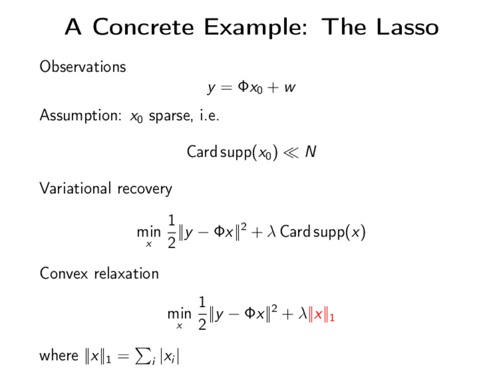 A Concrete Example: The Lasso Observations y = ...