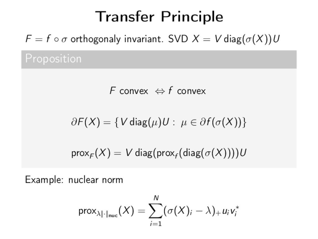 Transfer Principle F = f ◦ σ orthogonaly invari...