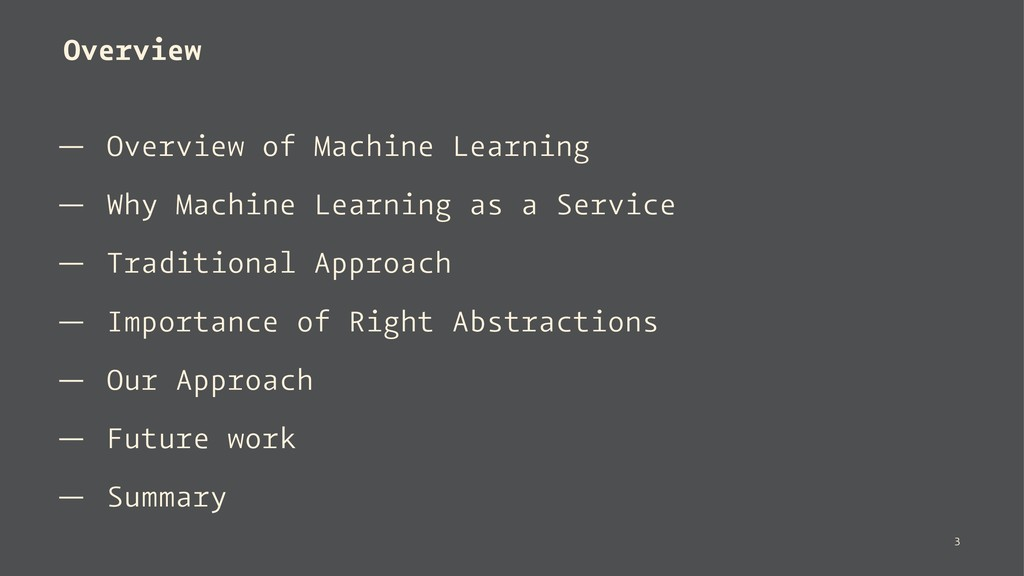 Overview — Overview of Machine Learning — Why M...